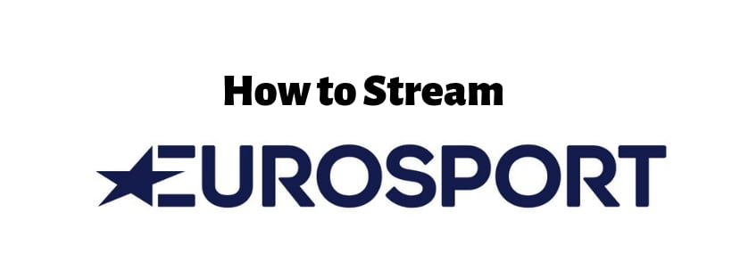 how to stream eurosport from the US
